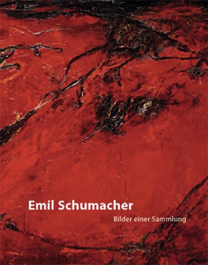 Emil Schumacher. Bilder einer Sammlung.