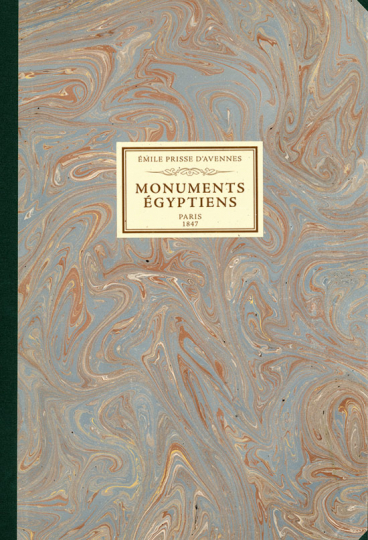 Émile Prisse d'Avennes. Monuments Egyptiens; Bas reliefs, peintures et inscriptions, pour faire suite aux monuments de l'Egypte.