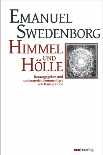 Emmanuel Swedenborg. Himmel und Hölle.