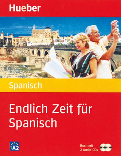 Endlich Zeit für Spanisch mit 2 Audio CDs