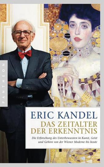 Eric Kandel. Das Zeitalter der Erkenntnis.