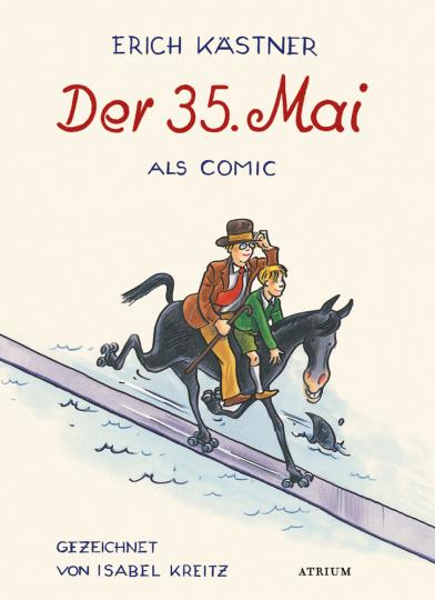 Erich Kästner. Der 35. Mai. Comic.