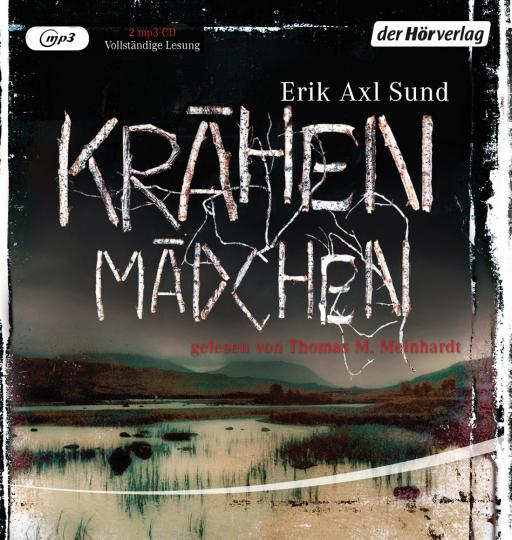Erik Axl Sund. Krähenmädchen. Band 1 der »Victoria-Bergman-Trilogie«. Psychothriller. 2 mp3-CDs.