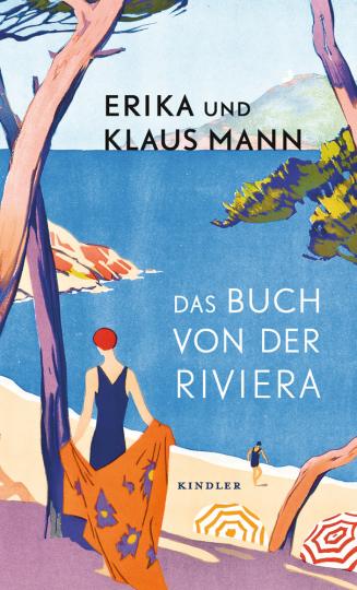 Erika und Klaus Mann. Das Buch von der Riviera.