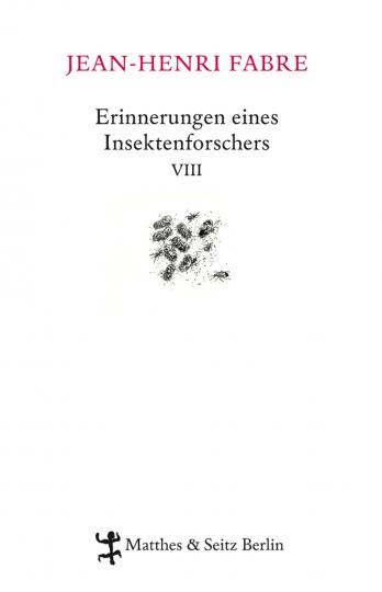 Erinnerungen eines Insektenforschers VIII.