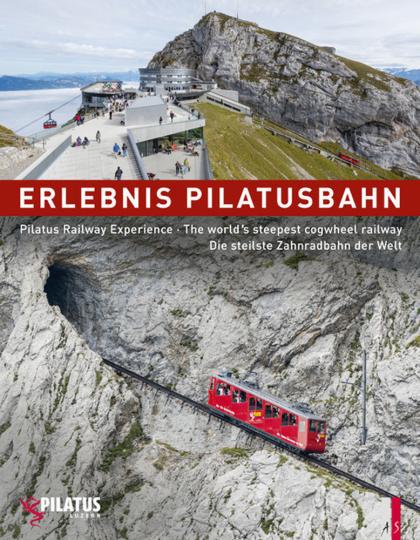 Erlebnis Pilatusbahn. Die steilste Zahnradbahn der Welt.