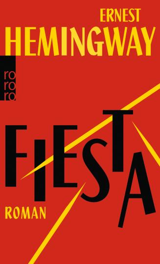 Ernest Hemingway. Fiesta.