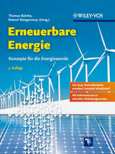 Erneuerbare Energie. Konzepte für die Energiewende