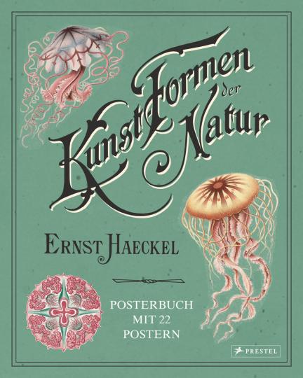 Ernst Haeckel. Kunstformen der Natur. Posterbuch mit 22 Postern.