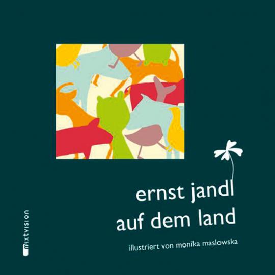 Ernst Jandl. Auf dem Land.