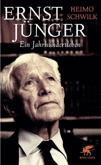 Ernst Jünger. Ein Jahrhundertleben.