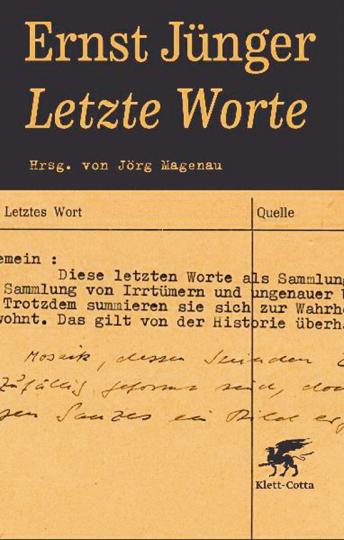 Ernst Jünger. Letzte Worte.