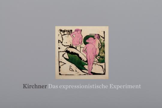 Ernst Ludwig Kirchner. Das expressionistische Experiment.