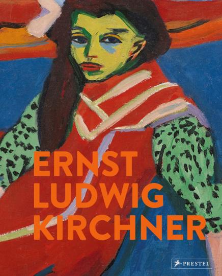 Ernst Ludwig Kirchner. Erträumte Reisen.