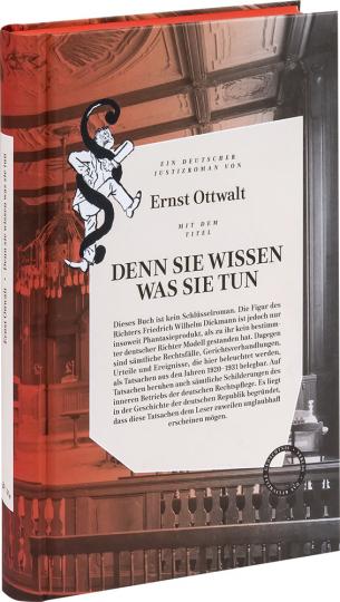 Ernst Ottwalt. Denn sie wissen was sie tun.