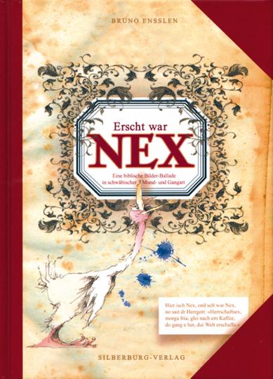 Erscht war Nex - Eine biblische Bilder-Ballade in schwäbischer Mund- und Gangart