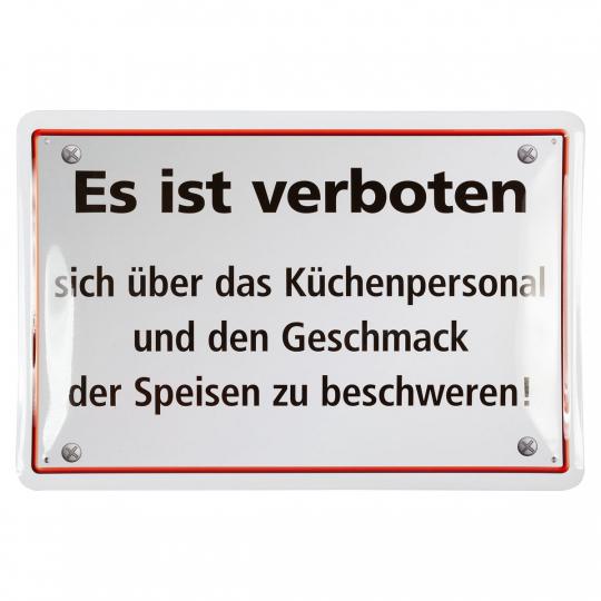 Blechschild «Es ist verboten ...«