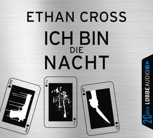 Ethan Cross. Ich bin die Nacht. Thriller. Jubiläumsausgabe. 6 CDs.