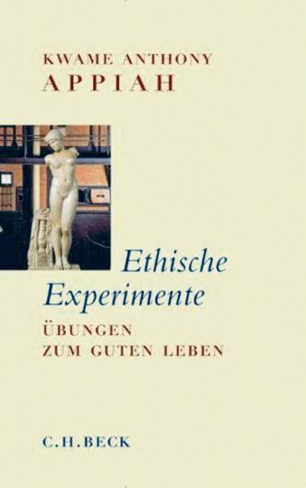 Ethische Experimente - Übungen zum guten Leben