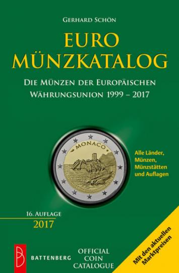 Euro Münzkatalog. 16., aktualisierte Auflage.