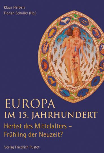 Europa im 15. Jahrhundert. Herbst des Mittelalters - Frühling der Neuzeit?