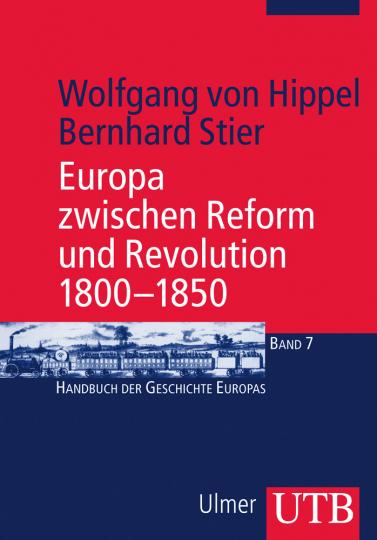 Europa zwischen Reform und Revolution 1800-1850.