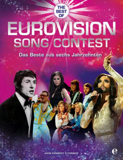 Eurovision Song Contest. Das Beste aus sechs Jahrzehnten.