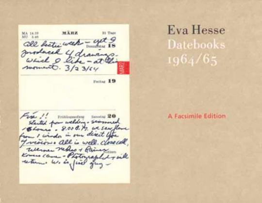 Eva Hesse. Datebooks 1964, 1965. Faksimile-Edition.