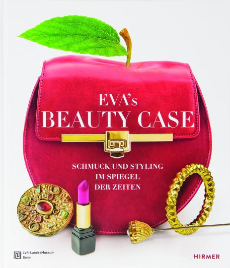 Eva's Beauty Case. Schmuck & Styling im Spiegel der Zeiten.