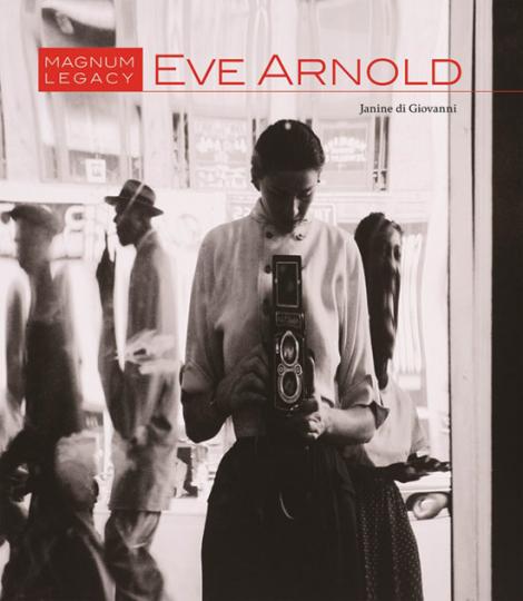 Eve Arnold. Magnum Legacy.