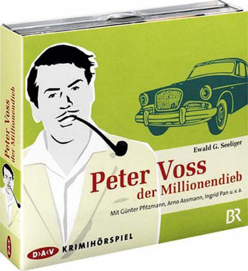 Ewald G. Seeliger. Peter Voss, der Millionendieb. Hörspiel. 4 CDs.