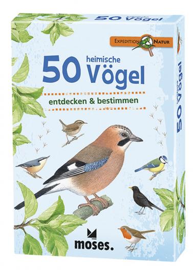 Expedition Natur. 50 heimische Vögel. Entdecken und bestimmen.