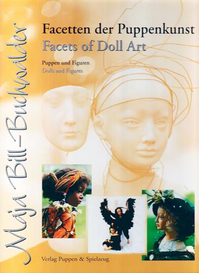 Facetten der Puppenkunst - Puppen und Figuren
