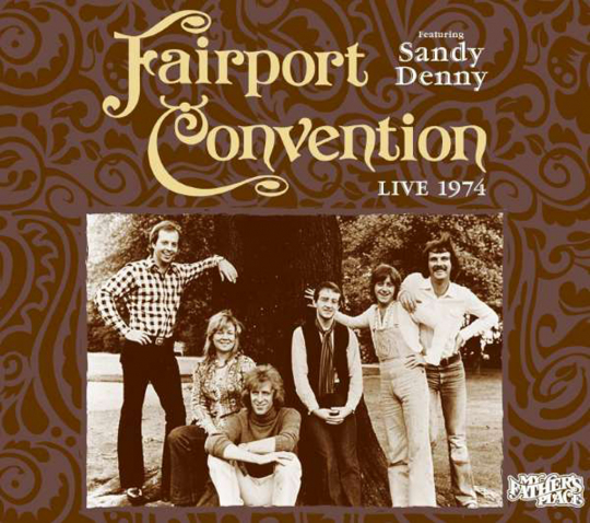 Fairport Convention. Live 1974. CD.