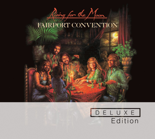 Fairport Convention. Rising For The Moon (Deluxe Edition). 2 CDs.