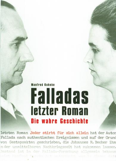 Falladas letzter Roman - Die wahre Geschichte.