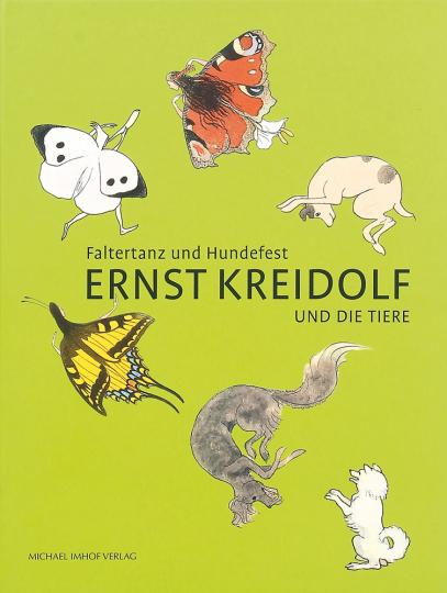 Faltertanz und Hundefest. Ernst Kreidolf und die Tiere.
