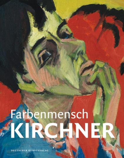 Farbenmensch Kirchner.