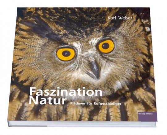 Faszination Natur - Plädoyer für Rufgeschädigte