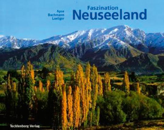 Faszination Neuseeland.