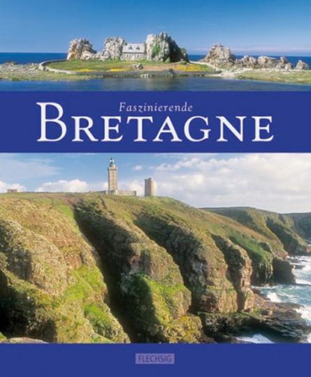 Faszinierende Bretagne.
