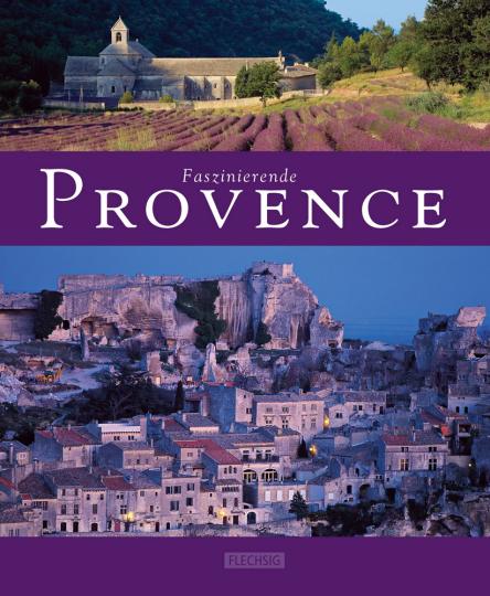 Faszinierende Provence.