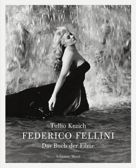 Federico Fellini. Das Buch der Filme.