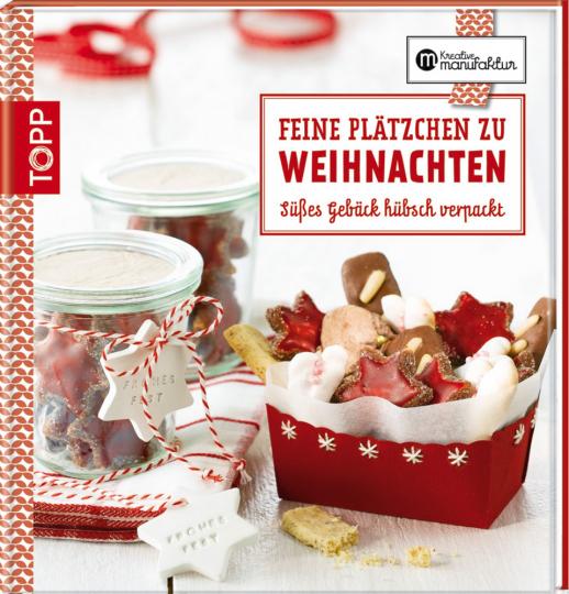 Feine Plätzchen zu Weihnachten - Süßes Gebäck hübsch verpackt (R)