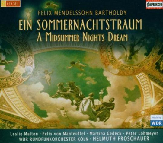 Felix Mendelssohn Bartholdy. Ein Sommernachtstraum. 2 CDs.