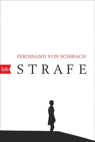 Ferdinand Schirach. Strafe. Stories.