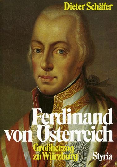 Ferdinand von Österreich /1769 - 1824)