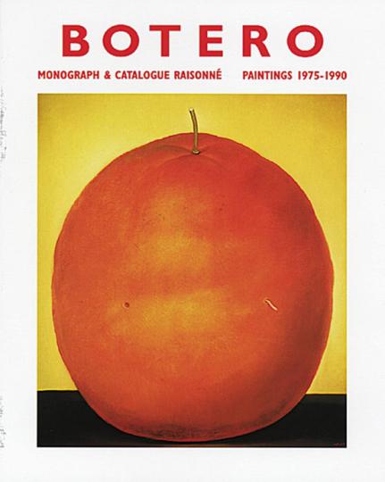 Fernando Botero - Paintings 1975-1990