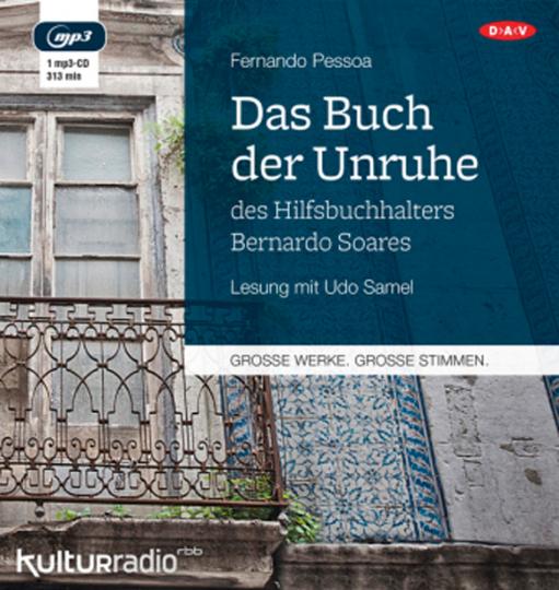 Fernando Pessoa. Das Buch der Unruhe des Hilfsbuchhalters Bernardo Soares. Hörbuch. 1 CD.