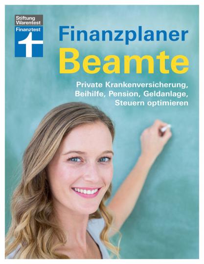 Finanzplaner Beamte. Private Krankenversicherung, Beihilfe, Pension, Geldanlage, Steuern optimieren.